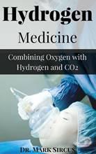 https://hydrogenmedicine.info/wp-content/uploads/2017/11/hydrogen-medicine-book-by-dr-sircus-1.jpg